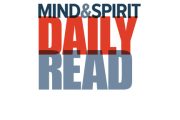 Mind & Spirit - Daily Read