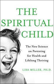 Lisa Miller The Spiritual Child